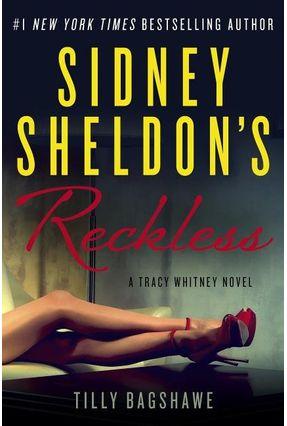Sidney Sheldon's Reckless - Sheldon,Sidney Bagshawe,Tilly | Tagrny.org