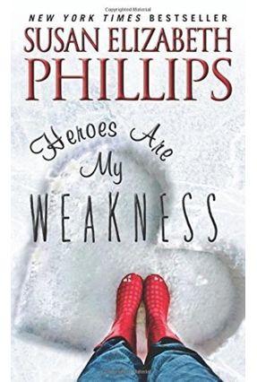 Heroes Are My Weakness - Phillips,Susan Elizabeth   Nisrs.org