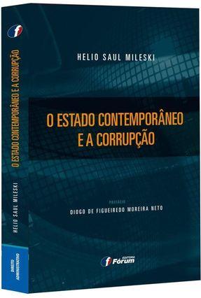 O Estado Contemporâneo e A Corrupção - Mileski,Helio Saul pdf epub