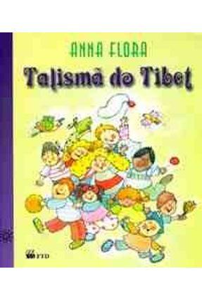 Talisma do Tibet - Série Isto e Aquilo -  pdf epub