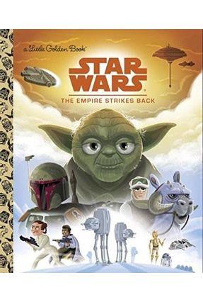 Star Wars Little Golden Book - The Empire Strikes Back - Smith,Geof Kennett,Chris   Tagrny.org