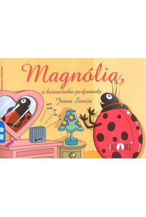 Magnólia a Besourinha Perfumada
