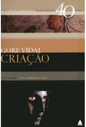 Criação - Col. 40 Anos , 40 Livros - Vidal,Gore | Hoshan.org