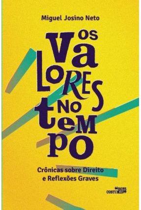 Os Valores No Tempo - Josino Neto,Miguel pdf epub