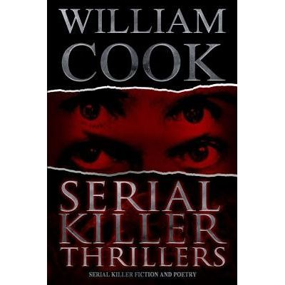 Serial Killer Thrillers - Serial Killer Fiction And Poetry