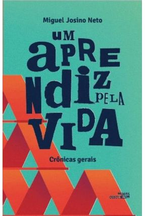 Um Aprendiz Pela Vida - Josino Neto,Miguel pdf epub