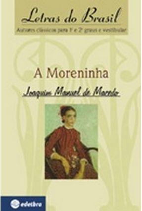 A Moreninha - Col. Letras do Brasil