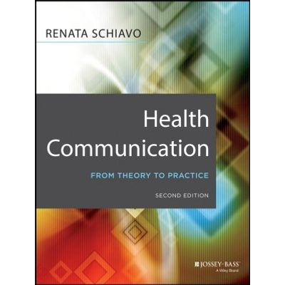 Health Communication - From Theory to Practice