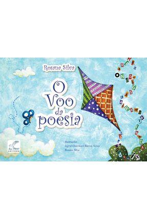 O Voo da Poesia - Silva,Rosana | Tagrny.org