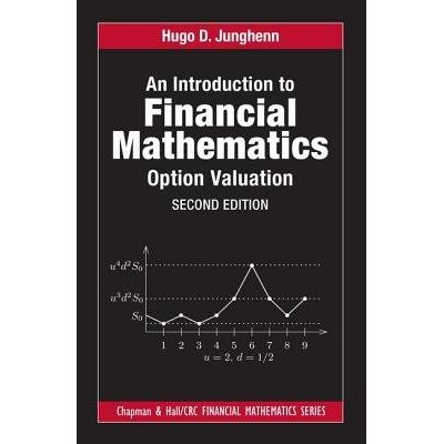 An Introduction To Financial Mathematics - Option Valuation