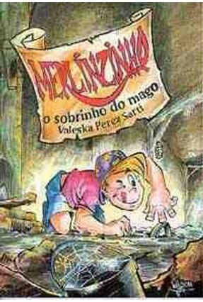 Merlinzinho o Sobrinho do Mago - Sarti,Valeska Perez | Hoshan.org