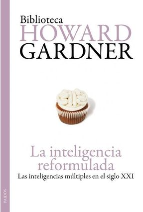 La Inteligencia Reformulada - Gardner,Howard | Hoshan.org