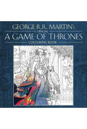 The Official A Game Of Thrones Colouring Book - Martin,George R. R. pdf epub