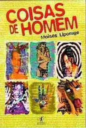 Coisas de Homem - Liporage,Moises | Tagrny.org
