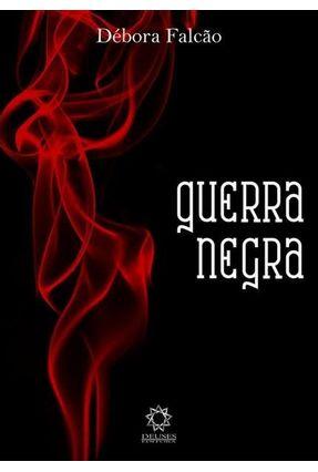 Guerra Negra - Débora Falcão   Hoshan.org