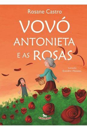 Vovó Antonieta e As Rosas - Castro,Rosane pdf epub