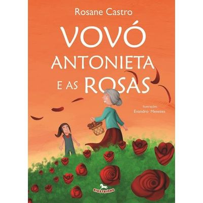 Vovó Antonieta e As Rosas