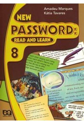 New Password - Read And Learn - 9º Ano - Marques,Amadeu Tavares,Kátia | Hoshan.org