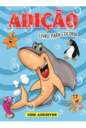 Adição - Livro Para Colorir - Gráficas,Bahia Artes pdf epub