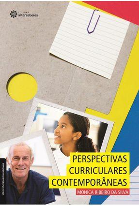 Perspectivas Curriculares Contemporâneas - Monica Ribeiro da Silva | Hoshan.org