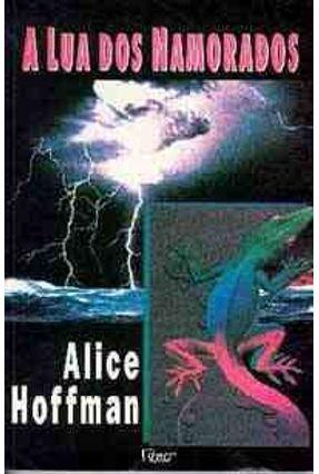 A Lua dos Namorados - Hoffman,Alice   Hoshan.org