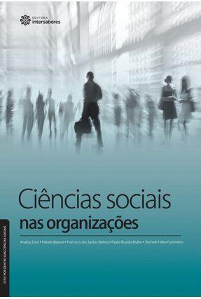 Ciências Sociais Nas Organizações - Vários Autores | Tagrny.org