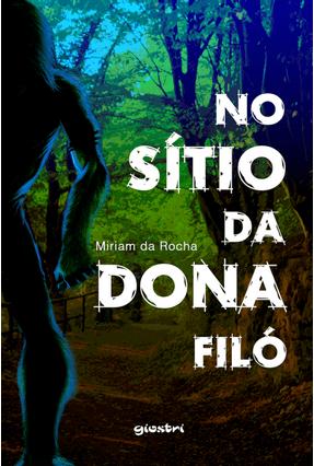 No Sítio Da Dona Filó - Miriam da Rocha pdf epub