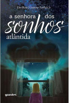 A Senhora Dos Sonhos - Rose,Din Pawlick Jr.,Gessony | Hoshan.org