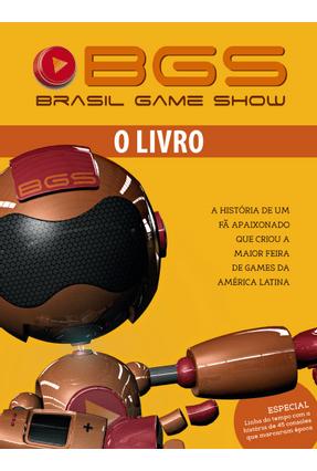 Bgs - Brasil Game Show - o Livro - Editora Europa | Hoshan.org