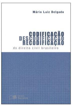 Usado - Codificação, Descodificação, Recodificação do Direito Civil Brasileiro