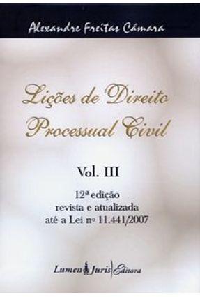 Usado - Lições de Direito Processual Civil - Vol. III - 12ª Edição 2007