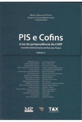 Usado - Pis e Cofins À Luz da Jurisprudência do Carf - Vol. 2