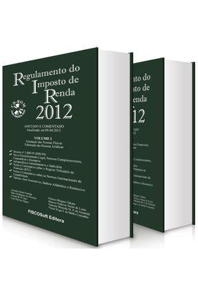 Usado - Regulamento do Imposto de Renda 2012 - 15ª Ed. - Acompanha CD-ROM