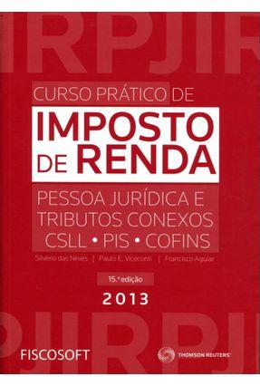 Usado - Curso Prático de Imposto de Renda Pessoa Jurídica e Tributos Conexos - 15ª Ed. 2013