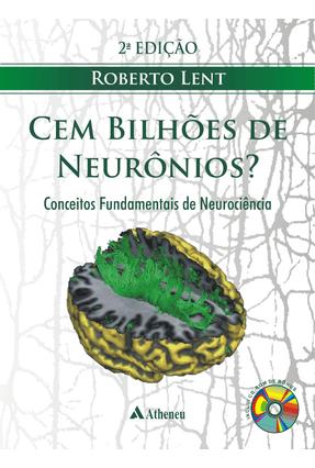 Usado - Cem Bilhões de Neurônios - 2ª Ed.