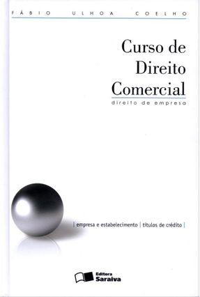 Usado - Curso de Direito Comercial - Direito de Empresa - Vol. 1 -  16ª Ed. 2012