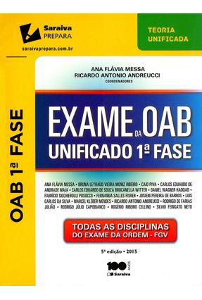 Edição antiga - Exame da OAB Unificado 1ª Fase - 5ª Ed. 2015 - Todas As Disciplinas do Exame da Ordem - Fgv
