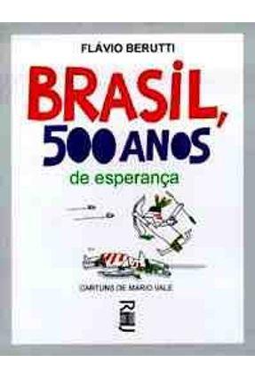 Brasil, 500 Anos de Esperança