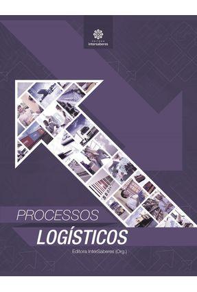 Processos Logísticos - Intersaberes,Editora pdf epub
