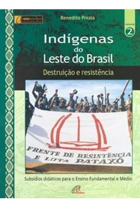 Indígenas do Leste do Brasil