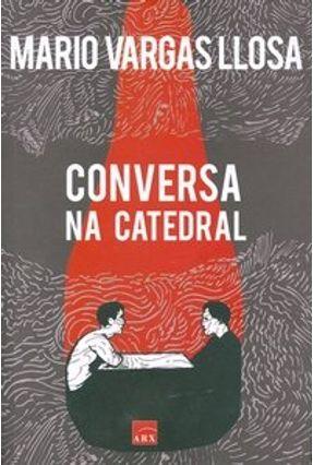 Conversa na Catedral - Llosa,Mario Vargas | Tagrny.org