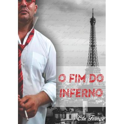 O Fim do Inferno