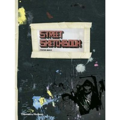 Street Sketchbook (street Graphics / Street Art)