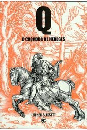 Q o Caçador de Hereges