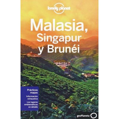 Lonely Planet - Malasia, Singapur Y Brunei
