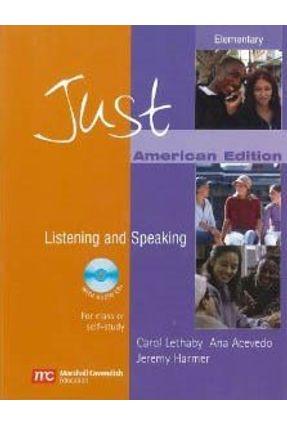 Just Listening And Speaking - Elementary - American - Student Book + Audio CD - Acevedo,Ana Lethaby,Carol Harmer,Jeremy Wilson,Ken   Nisrs.org