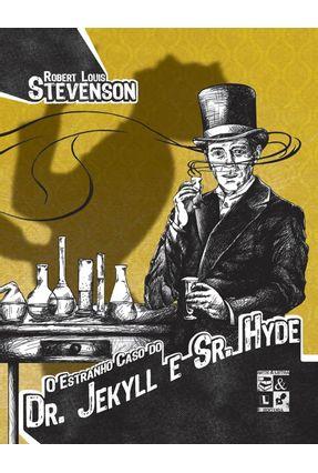 O Estranho Caso do Dr. Jekyll e Sr. Hyde - Col. Em Conserva