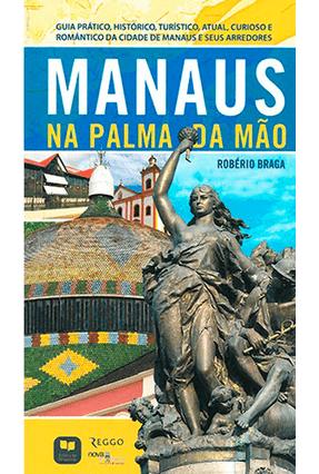 Manaus na Palma da Mão