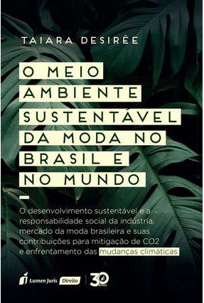 O Meio Ambiente Sustentável da Moda No Brasil e No Mundo - Desirée,Taiara | Hoshan.org