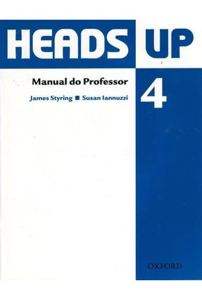 Heads Up 4 - Manual do Professor - Pack - Editora Oxford | Hoshan.org